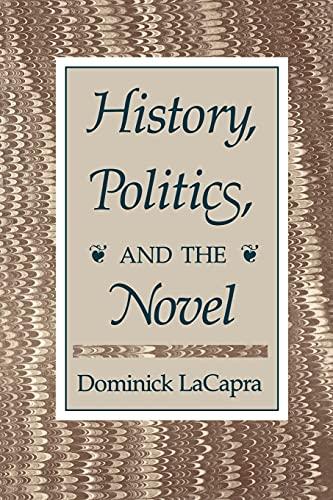 9780801495779: History, Politics, and the Novel