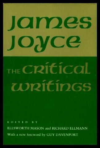 The Critical Writings of James Joyce: James Joyce; Editor-Ellsworth