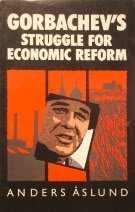 9780801495908: Gorbachev's Struggle for Economic Reform: The Soviet Reform Process, 1985-1988 (Cornell Studies in Security Affairs (Hardcover))