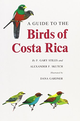 9780801496004: A Guide to the Birds of Costa Rica