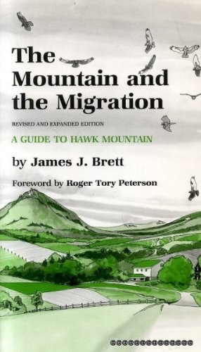 The Mountain and the Migration: A Guide: James J. Brett