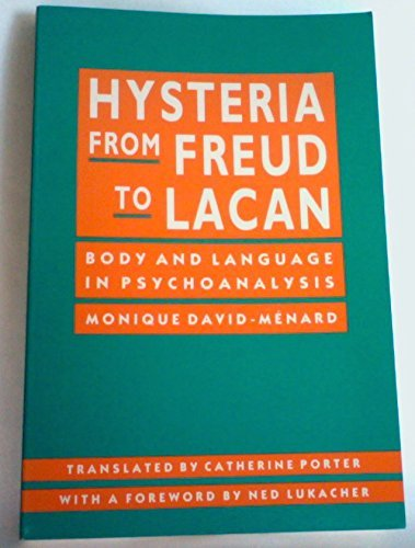 9780801496172: Hysteria from Freud to Lacan: Body and Language in Psychoanalysis