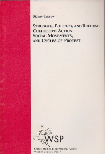 9780801496431: Struggle, Politics, and Reform: Collective Action, Social Movements, and Cycles of Protest