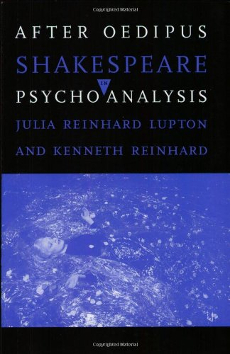 9780801496875: After Oedipus: Shakespeare in Psychoanalysis