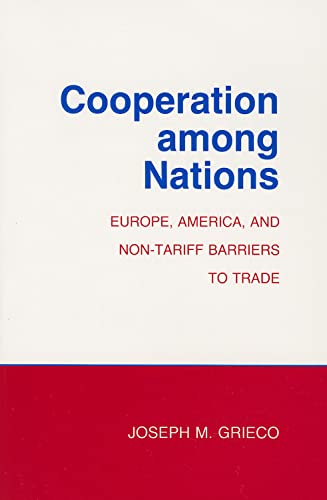 9780801496998: Cooperation among Nations: Europe, America, and Non-tariff Barriers to Trade (Cornell Studies in Political Economy)