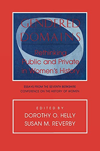 9780801497025: Gendered Domains: Rethinking Public and Private in Women's History