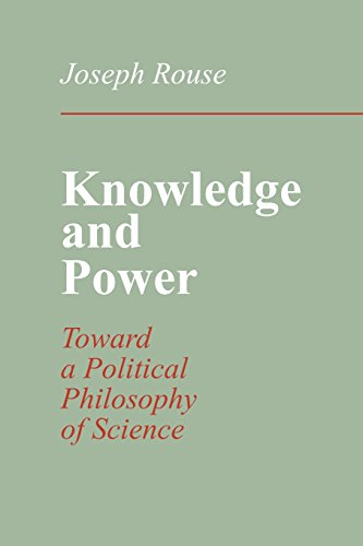 9780801497131: Knowledge and Power: Toward a Political Philosophy of Science