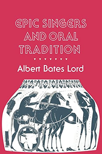 9780801497179: Epic Singers and Oral Tradition