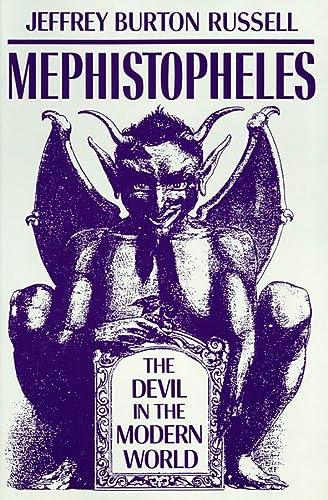 Mephistopheles: The Devil in the Modern World: Russell, Jeffrey Burton