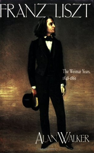 9780801497216: Franz Liszt, Vol. 2: The Weimar Years, 1848-1861