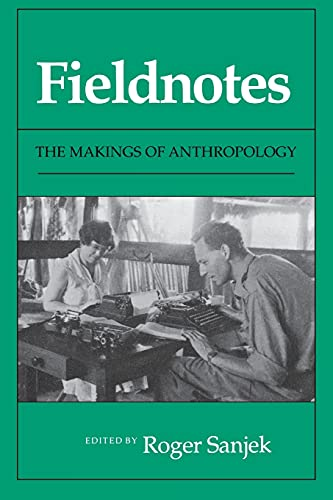 9780801497261: Fieldnotes: The Makings of Anthropology