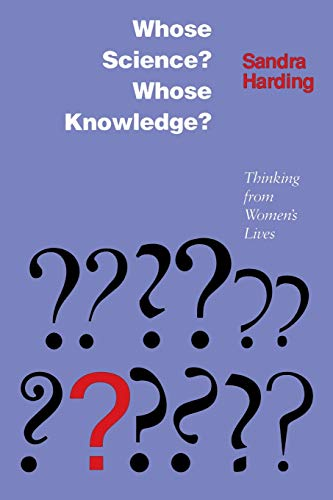 9780801497469: Whose Science? Whose Knowledge?: Thinking from Women's Lives
