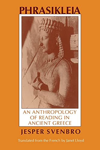 9780801497520: Phrasikleia: An Anthropology of Reading in Ancient Greece (Myth and Poetics)