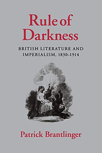 9780801497674: Rule of Darkness: British Literature and Imperialism, 1830-1914