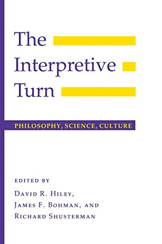 9780801497858: The Interpretive Turn: Philosophy, Science, Culture