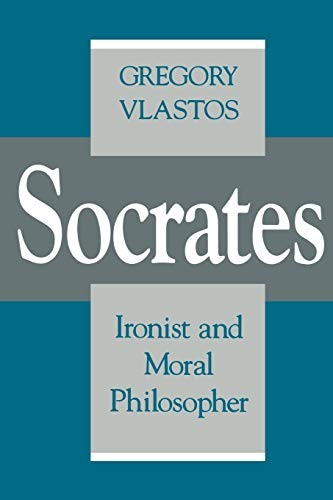 9780801497872: Socrates, Ironist and Moral Philosopher