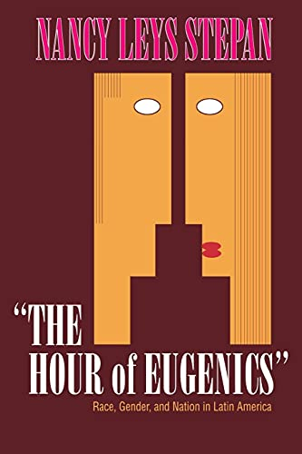 9780801497957: The Hour of Eugenics