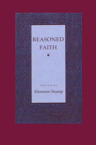 9780801497964: Reasoned Faith: Essays in Philosophical Theology in Honor of Norman Kretzmann