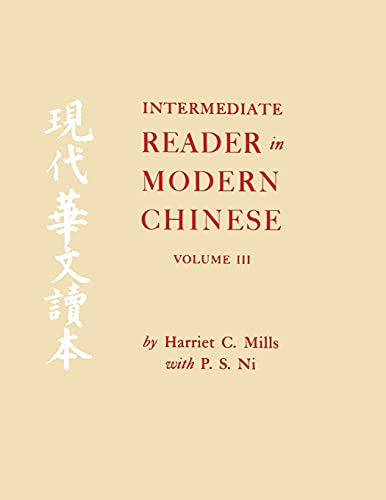 9780801498275: Intermediate Reader in Modern Chinese, Volume III (Vol 3)