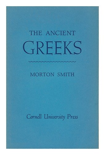 9780801498527: Ancient Greeks (The Development of Western Civilization)
