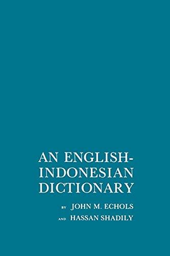 An English-Indonesian Dictionary: John M. Echols;