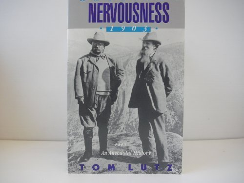 9780801498787: American Nervousness, 1903: An Anecdotal History