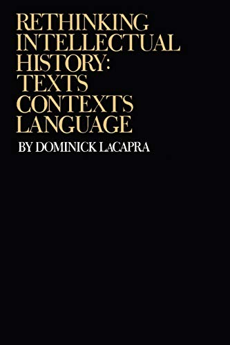 9780801498862: Rethinking Intellectual History: Texts, Contexts, Language