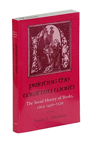 9780801499029: Printing the Written Word: The Social History of Books, Circa 1450-1520