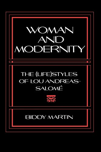 Woman and Modernity: The (Life)Styles of Lou: Martin, Biddy