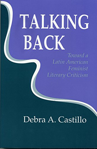 9780801499128: Talking Back: Toward a Latin American Feminist Literary Criticism (Reading Women Writing) (English and Spanish Edition)