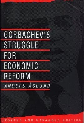 9780801499432: Gorbachev's Struggle for Economic Reform (Studies in Soviet History and Society)