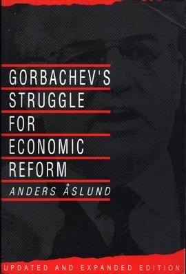 9780801499432: Gorbachev's Struggle for Economic Reform (Studies in Soviet History and Society)