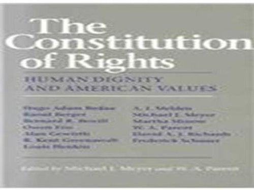 9780801499500: The Constitution of Rights: Human Dignity and American Values