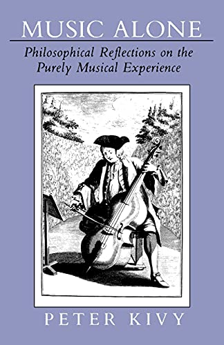 9780801499609: Music Alone: Philosophical Reflections on the Purely Musical Experience