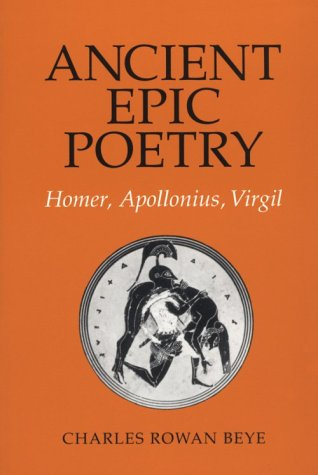 9780801499647: Ancient Epic Poetry: Homer, Apollonius, Virgil