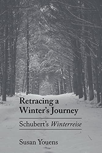 9780801499661: Retracing a Winter's Journey: Franz Schubert's
