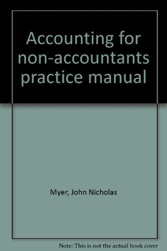 9780801500183: Accounting for non-accountants practice manual