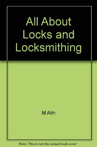 All About Locks and Locksmithing: alth, max
