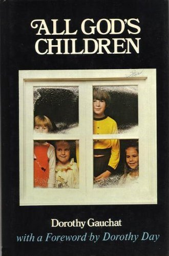 All Gods Children: Dorothy Gauchat