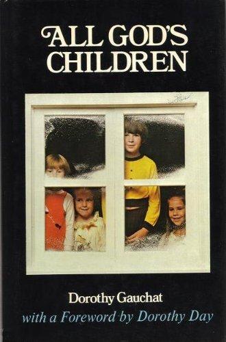 All God's children: Gauchat, Dorothy