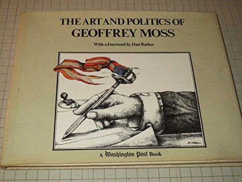 The Art and Politics of Geoffrey Moss.: Moss, Geoffrey.