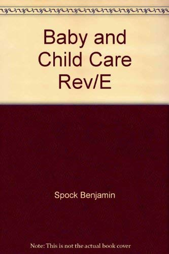9780801504815: Title: Dr Spocks Baby and Child Care