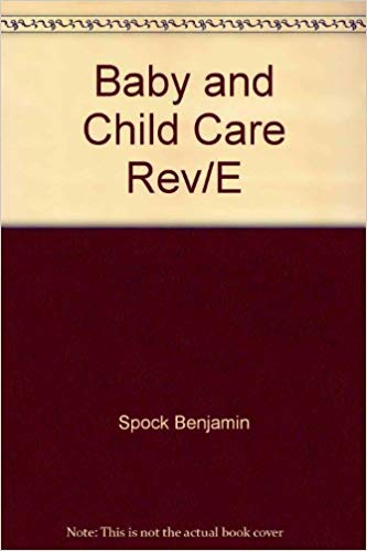 9780801504815: Dr. Spock's Baby and Child Care