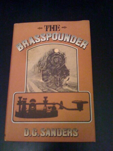 The Brasspounder: Donald G. Sanders