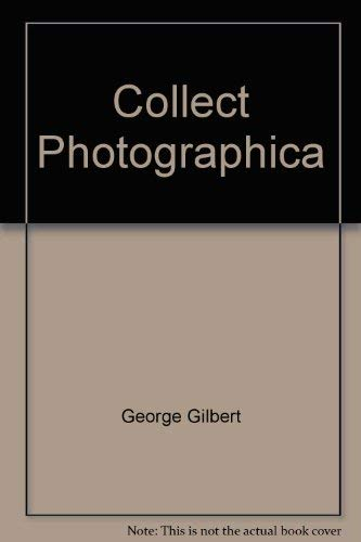 Collecting Photographica: George Gilbert