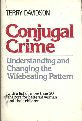 9780801517310: Conjugal Crime: Understanding and Changing the Wifebeating Pattern