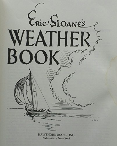 9780801523656: Eric Sloane's Weather Book