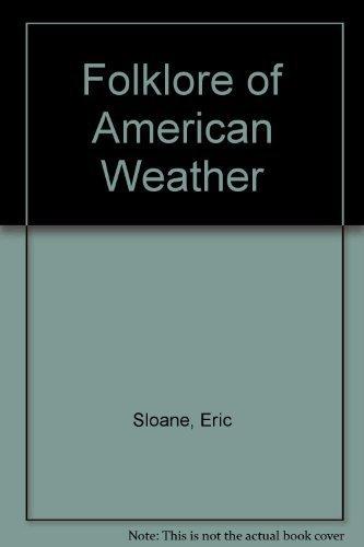 Folklore of American Weather: Eric Sloane