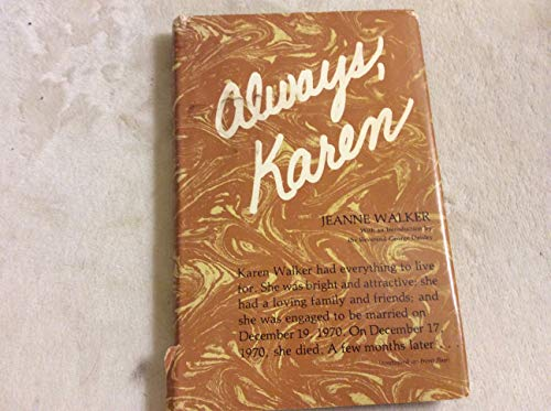 Always, Karen: Jeanne Walker