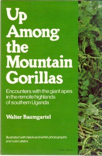 9780801530975: Up Among the Mountain Gorillas
